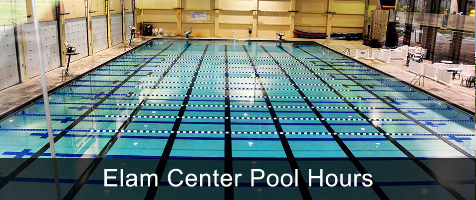 Elam Center Pool Hours of Operation