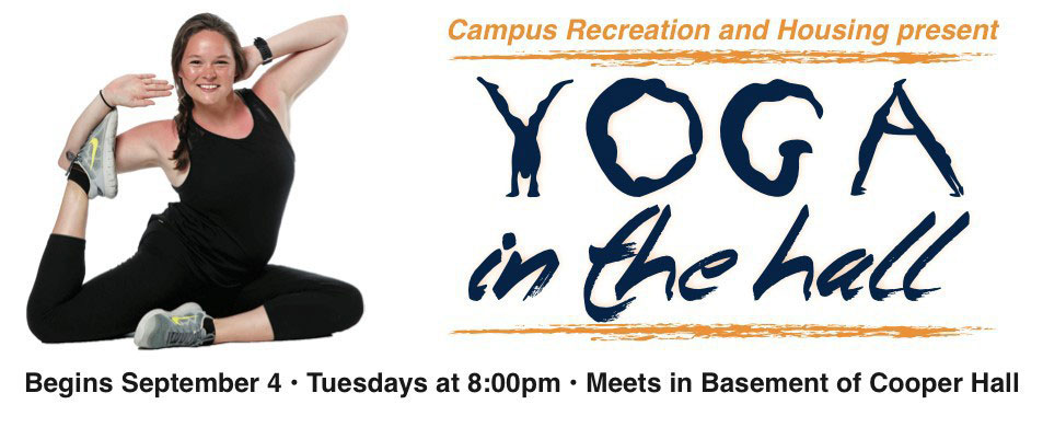 Yoga in the hall - Begins September 4, Tuesdays at 8pm in the basement of Cooper Hall