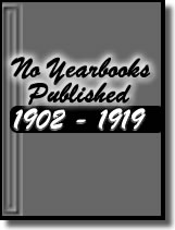 No yearbooks from 1902-1919