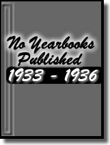 No Yearbooks 1933-1936